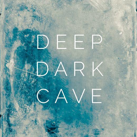 Portrait of Deep Dark Cave