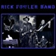 Portrait of Rick Fowler Band