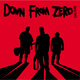 Portrait of Down From Zero