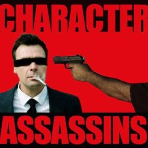 Portrait of Character Assassins