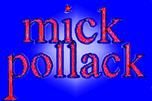 Portrait of Mick Pollack