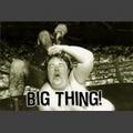 Portrait of Big Thing!