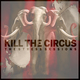 Portrait of Kill The Circus