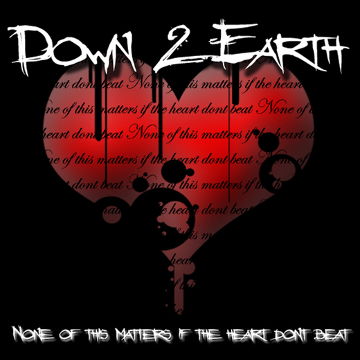 Portrait of Down 2 Earth