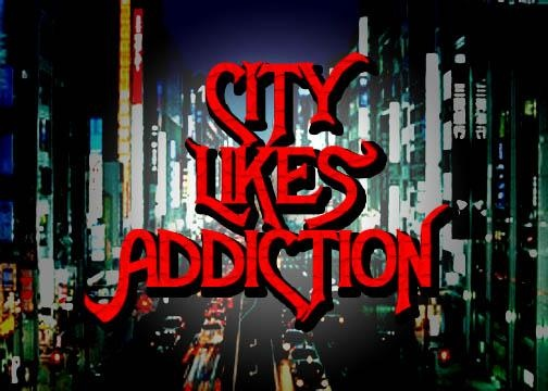 Untitled image for City Likes Addiction