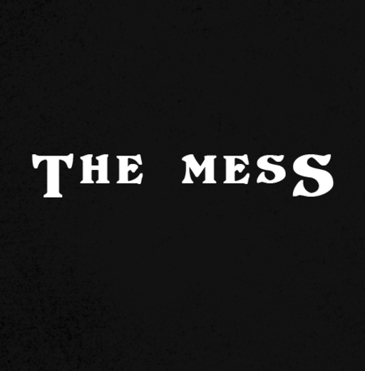 Portrait of The Mess