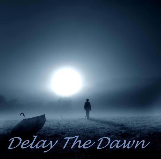 Portrait of Delay the Dawn