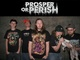 Portrait of Prosper Or Perish