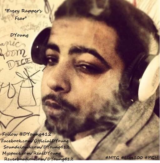 """Portrait of Dyoung """"Every Rappers Fear"""""""
