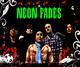 Portrait of Neon Fades