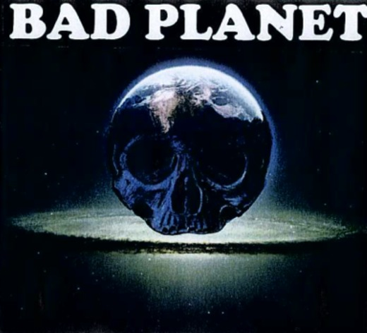 Untitled image for BAD PLANET