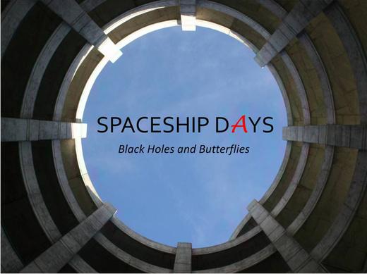 Portrait of Spaceship Days