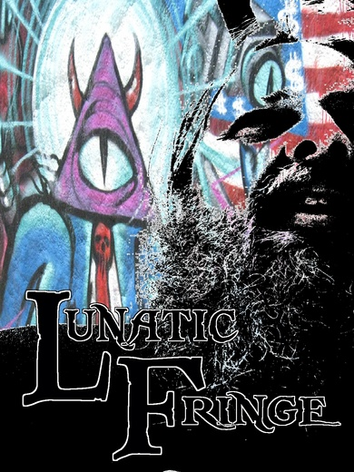 Portrait of Lunatic Fringe