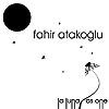 Untitled image for Fahir Atakoglu