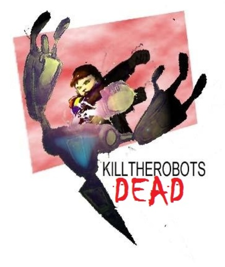 Untitled image for killtherobotsdead