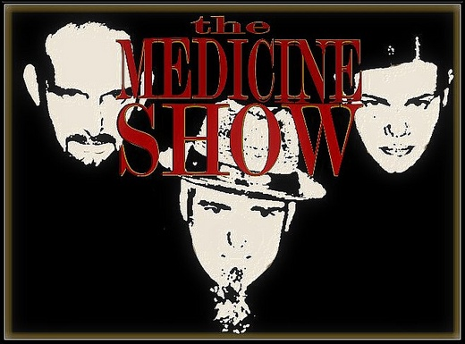 Untitled image for THE MEDICINE SHOW