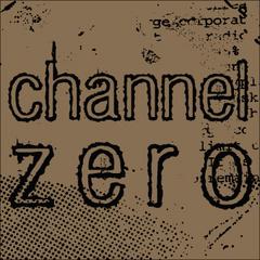 Portrait of Channel Zero