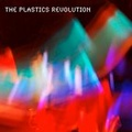 Portrait of The Plastics Revolution