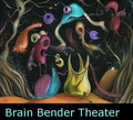 Portrait of Brain Bender Theater
