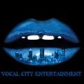 Portrait of Vocal City Ent