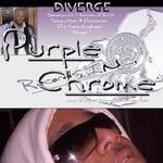 Portrait of Purple Chrome