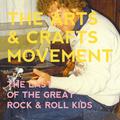 Portrait of The Arts & Crafts Movement