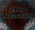 Portrait of Final Underground