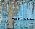 Portrait of Till Truth Arise