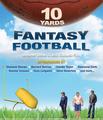 Portrait of 10 Yards: Fantasy Football