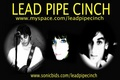 Portrait of Lead Pipe Cinch