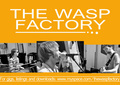 Portrait of The Wasp Factory