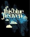 Portrait of This Blue Heaven
