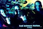 Portrait of BAD SCIENCE FICTION