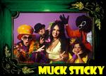 Portrait of Muck Sticky