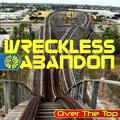 Portrait of Wreckless Abandon