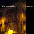 Portrait of Slowmotion Club