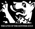Portrait of the lives of the monster dogs