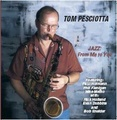 Portrait of Tom Pesciotta Quartet
