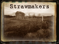 Portrait of The Strawmakers