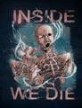 Portrait of inside we die