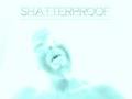 Portrait of Shatterproof Melody