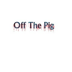 Portrait of Off The Pig