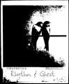 Portrait of Rhythm And Ghost